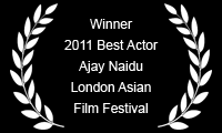 Winner 2011 Best Actor London Asian Film Festival